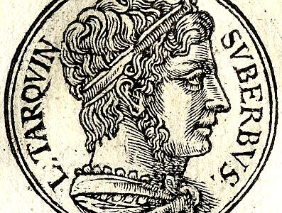 Tarquinius Superbus, last king of Rome, who 'is said to have lived most ruggedly past ninety years', according to the Macrobioi.
