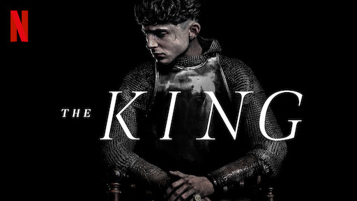 Poster for The King, featuring the words on top of a young man in armour looking serious.