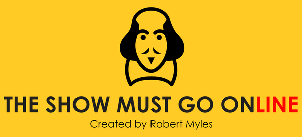Image of a Shakespeare and the legend 'the Show Must Go Online'