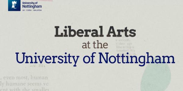 Liberal Arts at the University of Nottingham