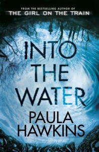 Summer Reads 2017 Into the Water by Paula Hawkins