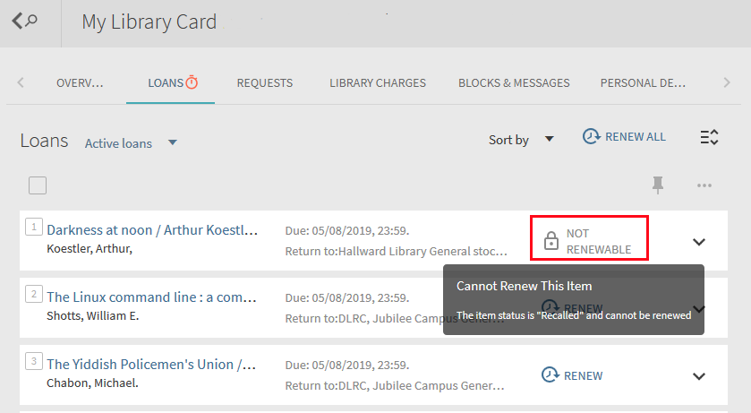 "Screenshot of NUsearch showing My Library card loans section showing a ""Not renewable"" loan with the reason displayed, which in this case is ""The item status is Recalled and cannot be renewed"""