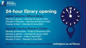 24-hour opening times for James Cameron-Gifford and Djanogly Learning Resource Centre.