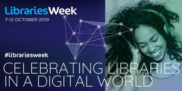 Libraries Week 2019. 7 - 12 October 2019. Celebrating libraries in a digital world. Image shows woman wearing headphones.