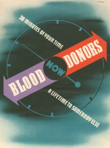 Poster encouraging blood dontation showing a clock face with the slogan '30 minutes of your time/a lifetime to someone else' along the hands. Dated 17 July 1943