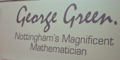 George Green: Nottingham's Magnificent Mathematician