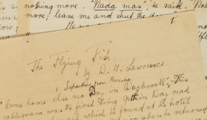 The newly acquired manuscript of 'The Flying Fish' by D H Lawrence (ref: La L 30)