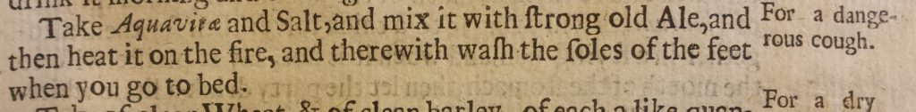 Three lines of text with the Cure for a dangerous cough from Markham's 'A Way To Get Wealth'