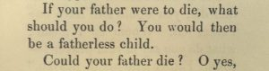 Extract of text reading 'If your father should die, what should you do? Could your father die? O yes'