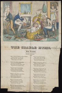'The Cradle Hymn', Pol P 42 (1820). Satirical cartoon depicting George IV as a baby surrounded by politicians and ministers caring for him, with the lyrics to the poem printed underneath.