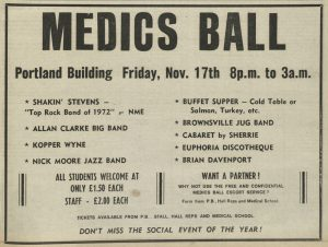 Advert in student paper for the Medics Ball being held in November 1972. It promotes Shakin' Stevens, among other bands, as well as advertising the buffet supper