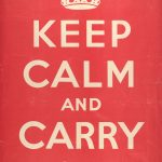 Poster, white text 'Keep Calm and Carry On' on a plain red background