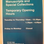 Poster of temporary opening times on the Reading Room door