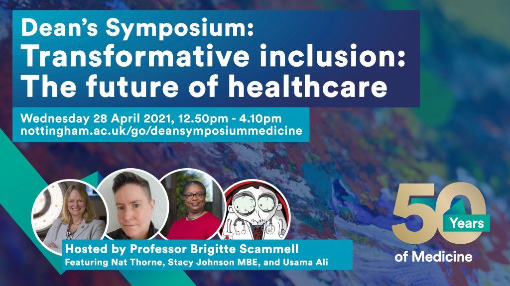 Dean's Symposium: Transformative inclusion: The future of healthcare