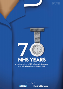 780 NHS years A celebration of 70 influential nurses and midwives from 1948 to 2018