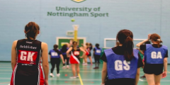 female students playing netball and university of nottingham sport centre