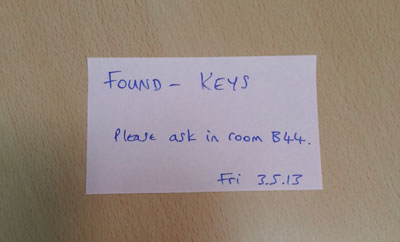 A note stating that my keys had been found.