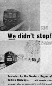 'We didn't stop!' Leaflet published by the Western Region of British Railways apologizing to passengers whose journeys were 'not as comfortable as usual.'