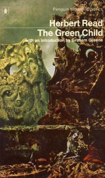 Fig 4. Cover of Herbert Read's The Green Child (Penguin, [1935] 1979). Photo credit: Xiaofan Xu.