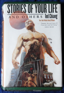 The cover of Ted Chiang's Stories of Your Life and Others. It shows a surreal image: agiant man emerging out of buildings.